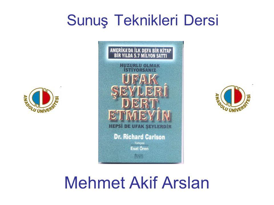 Sunuş Teknikleri Dersi Mehmet Akif Arslan