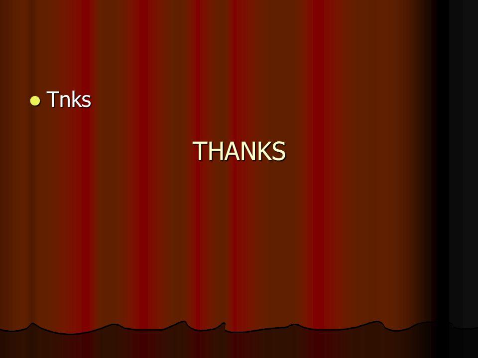 THANKS Tnks Tnks