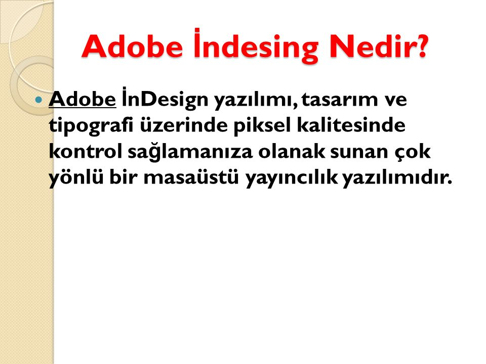 Adobe İ ndesing Nedir.