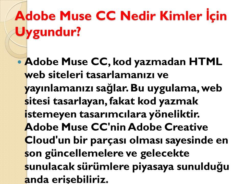 Adobe Muse CC Nedir Kimler İ çin Uygundur.