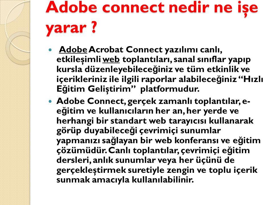 Adobe connect nedir ne işe yarar .