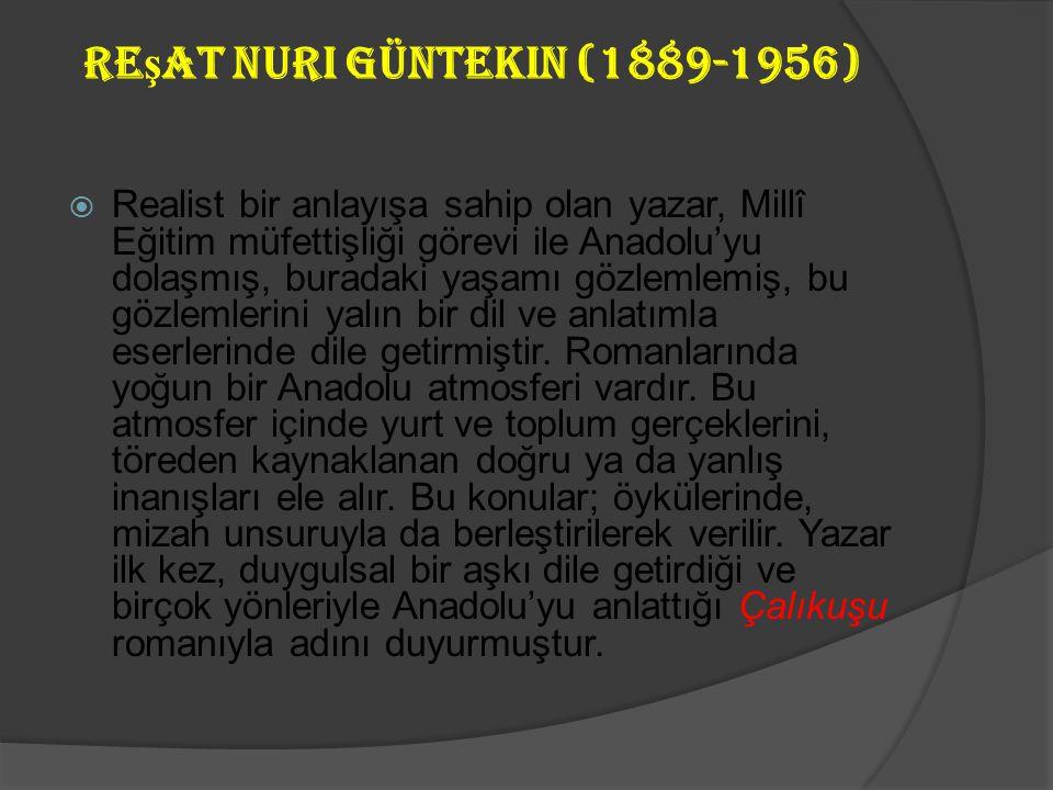 Halide Edip Ad ı var (1884-1964)  Bazı diğer eserleri:  Roman: Yeni Turan, Kalp Ağrısı, Zeyno'nun Oğlu,Ateşten Gömlek  Anı: Türk'ün Ateşle İmtihanı