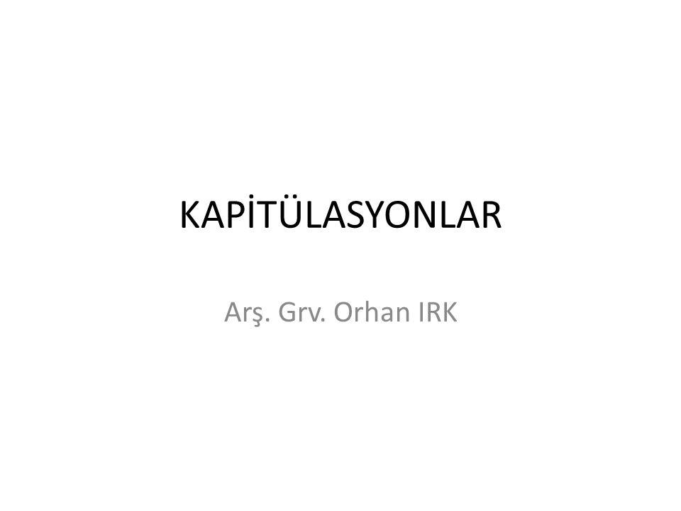 SEVR ANLAŞMASI VE KAPİTÜLASYONLAR 10 Ağustos 1920 tarihinde İstanbul Hükümeti tarafından imzalanan Sevr Anlaşması'nın kapitülasyonlarla ilgili maddeleri 261 ve 317.