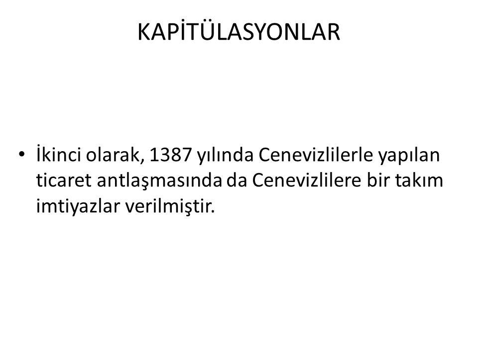 OSMANLI'DA KAPİTÜLASYONLARDAN KURTULMA ÇABALARI 3.