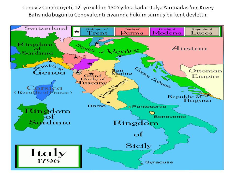 Ceneviz Cumhuriyeti, 12. yüzyıldan 1805 yılına kadar İtalya Yarımadası'nın Kuzey Batısında bugünkü Cenova kenti civarında hüküm sürmüş bir kent devlet