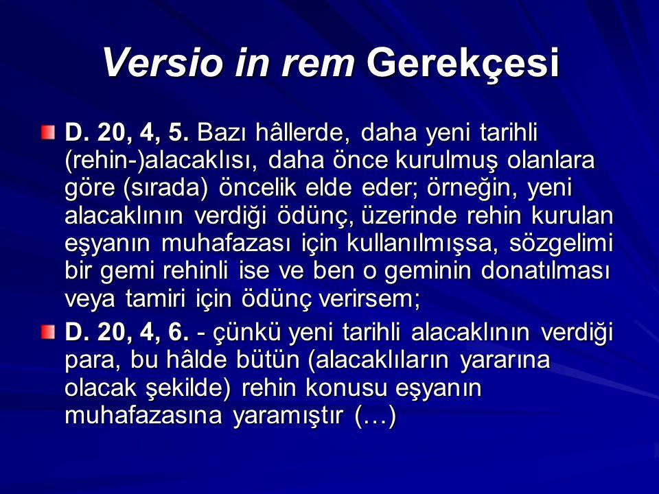 Versio in rem Gerekçesi D.20, 4, 5.