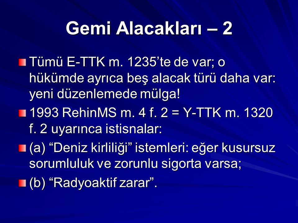 Gemi Alacakları – 2 Tümü E-TTK m.