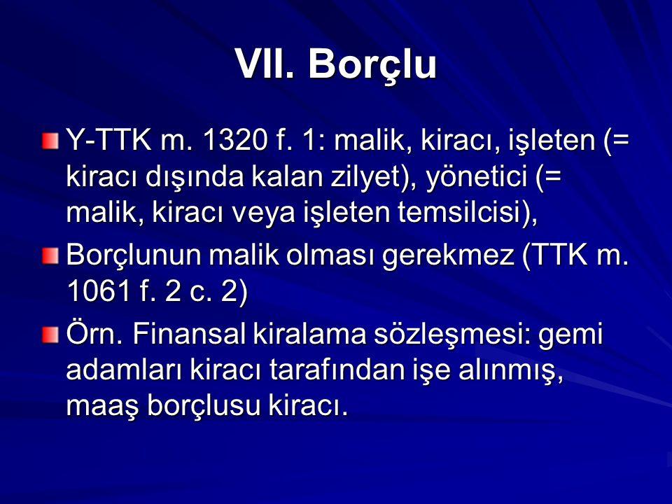VII.Borçlu Y-TTK m. 1320 f.