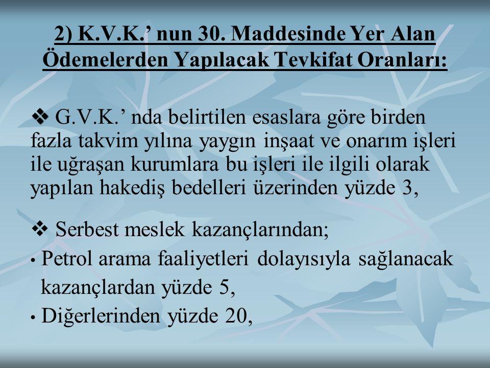 2) K.V.K.' nun 30.
