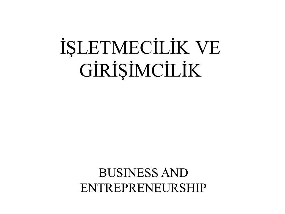 İŞLETMECİLİK VE GİRİŞİMCİLİK BUSINESS AND ENTREPRENEURSHIP