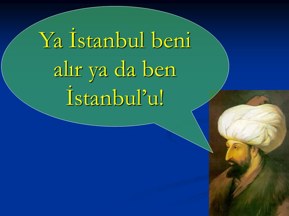 İstanbul'un Fethi sonrasında Fatih'in diğer fetihleri: - Amasra - Sinop - Trabzon - Kırım