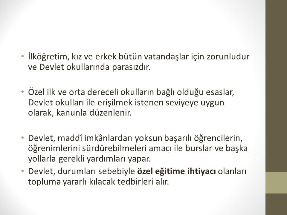 I - Ferdin ve toplumun ihtiyaçları: Madde 5 - Millî eğitim hizmeti, Türk vatandaşlarının istek ve kabiliyetleri ile Türk toplumunun ihtiyaçlarına göre düzenlenir.