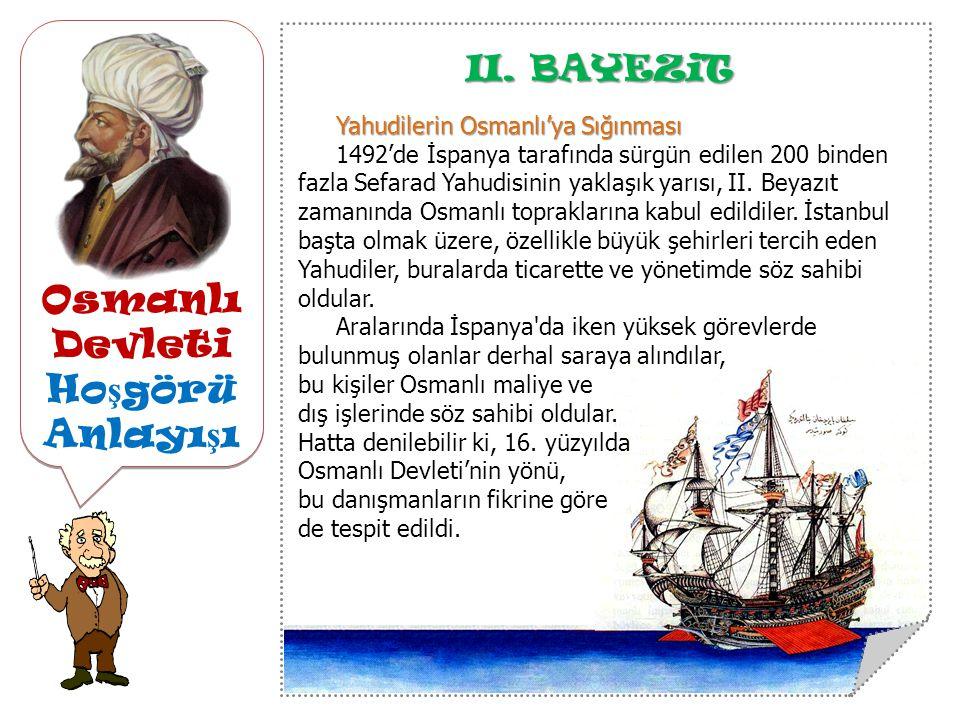 Osmanlı Devleti Ho ş görü Anlayı ş ı II.