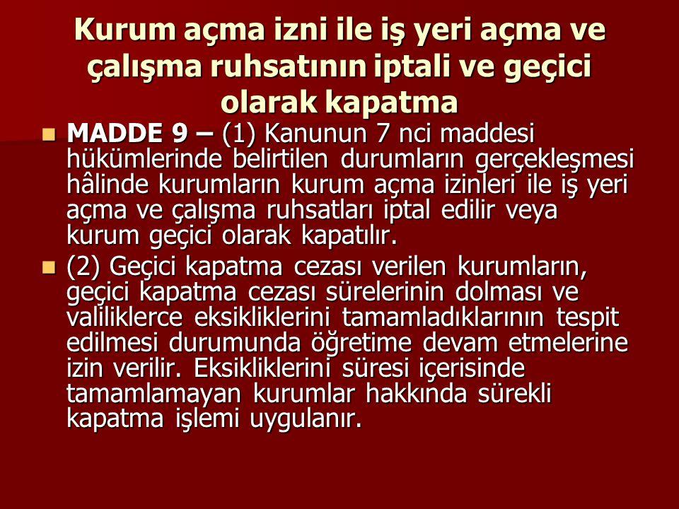Öğretim dili MADDE 49 – (1) Kurumlarda öğretim dili Türkçedir.