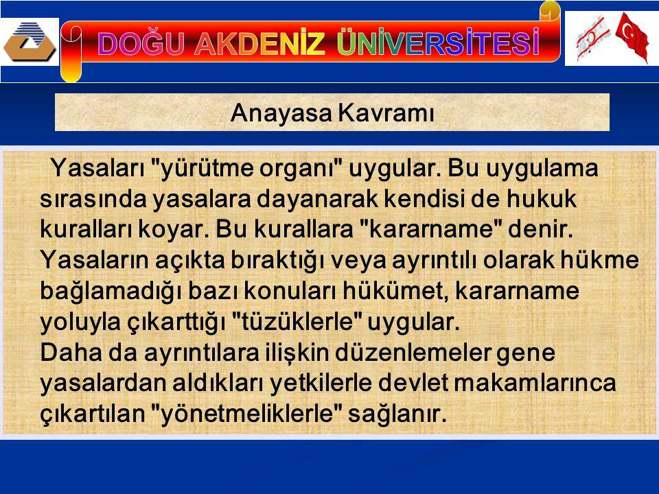 TÜRKİYE DE ANAYASAL GELİŞMENİN İLK AŞAMALARI Osmanlı Devleti nin de temelinde egemen olan ve anayasal nitelikte kurallar vardı.