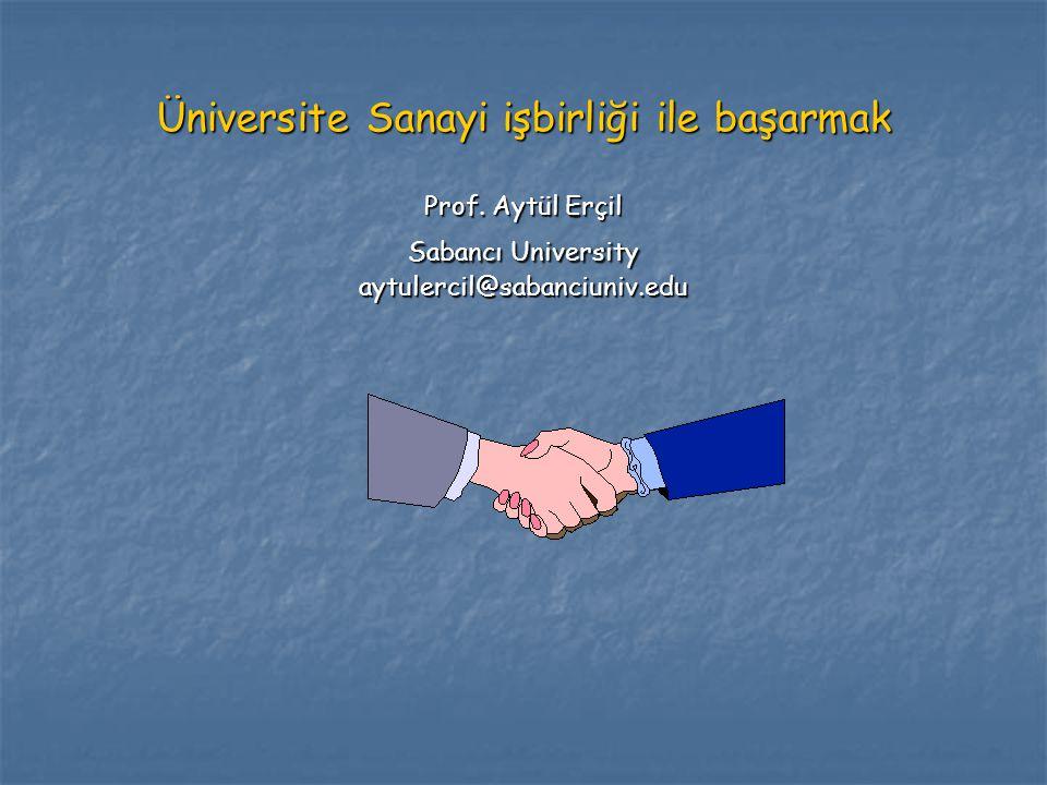Üniversite Sanayi işbirliği ile başarmak Prof.