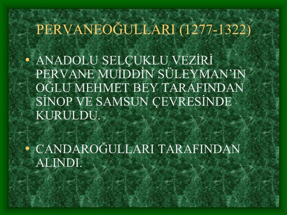 SAHİP ATA OĞULLARI (1275- 1342) ANADOLU SELÇUKLU VEZİRİ SAHİPATA'NIN TORUNLARI TARAFINDAN AFYON VE KARAHİSARDA KURULDU.