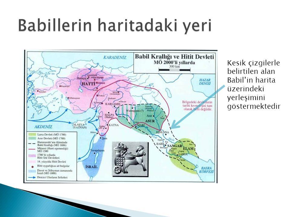  M. Ö. 200 yıllarında Fırat nehri kıyılarındaki Babil şehrinde yaşayan Sâmi asıllı halkıdır. Babilliler, çeşitli sülâlelerin idaresi altında Mezopota