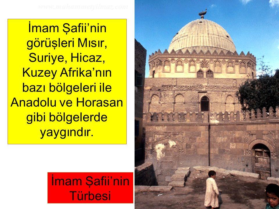 19 İmam Şafii'nin görüşleri Mısır, Suriye, Hicaz, Kuzey Afrika'nın bazı bölgeleri ile Anadolu ve Horasan gibi bölgelerde yaygındır. İmam Şafii'nin Tür
