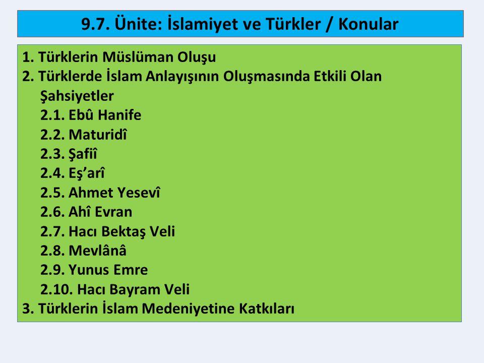 3 9.7.Ünite: İslamiyet ve Türkler / Kazanımlar 1.