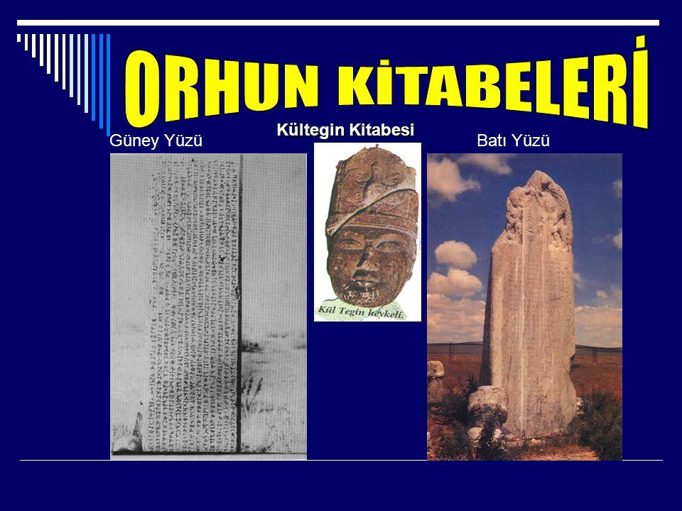 -Tonyukuk adına 725 -Kül Tigin adına 732 -Bilge Kağan adına 735 yıllarında dikilmiştir.