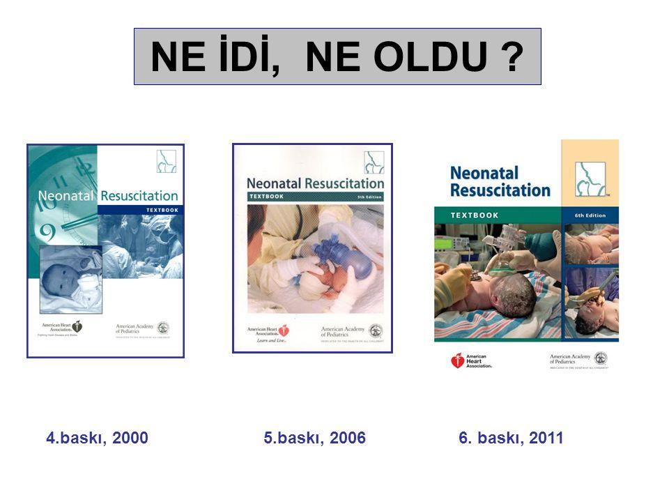 Özetle 2010 NRP'deki yenilikler ☻ Kalp hızı < 100/dk olan her bebek PBV gerektirir mi.