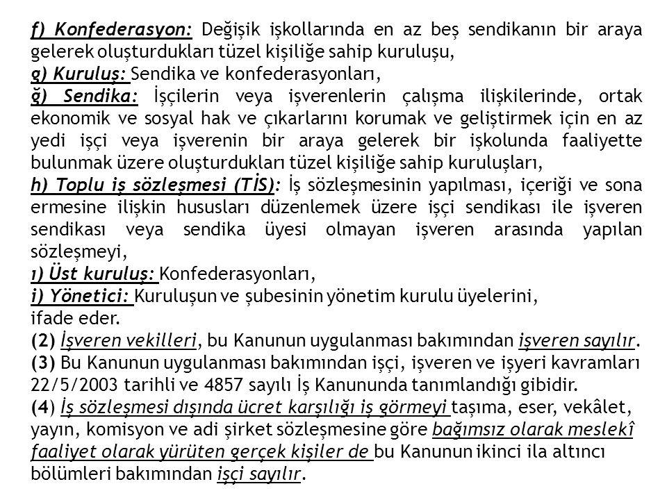 Yasanın öngördüğü ceza hükümleri (mad.78): a) 6 ncı maddede belirtilen sendikalar için kurucu olabilme şartlarına sahip olduğuna ilişkin gerçeğe aykırı beyanda bulunanlar, fiilleri daha ağır bir cezayı gerektirmediği takdirde yediyüz Türk Lirası, b) 14 üncü maddeye göre yapılacak seçimlerle ilgili oylamalara ve bu oylamaların sayım ve dökümüne hile karıştıranlar, fiilleri daha ağır bir cezayı gerektirmediği takdirde beşbin Türk Lirası, c) 17 nci maddeye aykırı olarak üye kaydedenler ile 19 uncu maddeye aykırı olarak üye kalmaya veya üyelikten ayrılmaya zorlayanlar, fiilleri daha ağır bir cezayı gerektirmediği takdirde her bir üyelik için yediyüz Türk Lirası, ç) 26 ncı maddenin altıncı fıkrasına aykırı hareket edenler ile yedinci fıkrasına göre siyasi partilerin ad, amblem, rumuz veya işaretlerinin kullanılmasına karar veren veya kullananlar beşbin Türk Lirası, d) 28 inci maddenin ikinci ve üçüncü fıkralarına aykırı hareket eden kuruluşların yetkili sorumluları binbeşyüz Türk Lirası, fiilin tekrarı hâlinde ise ayrıca bağış miktarı kadar, e) Bu Kanunda kanuni grev veya lokavt için belirtilen şartlar gerçekleşmeksizin alınan bir grev veya lokavt kararının uygulanması hâlinde; grev veya lokavta karar verenler, böyle bir grev veya lokavta karar verilmesine veya uygulanmasına veya bunlara katılmaya veya devama zorlayan veya teşvik edenler ile lokavta katılanlar ve devam edenler fiilleri daha ağır bir cezayı gerektirmediği takdirde beşbin Türk Lirası, f) Kanun dışı greve katılanlar ve devam edenler yediyüz Türk Lirası, g) Kanuni bir grev veya lokavt kararının bu Kanunda yazılı usul ve esaslar dışında uygulanması hâlinde, bu kararı uygulayanlar, uygulanmasına veya devamına zorlayanlar veya teşvik edenler beşbin Türk Lirası,