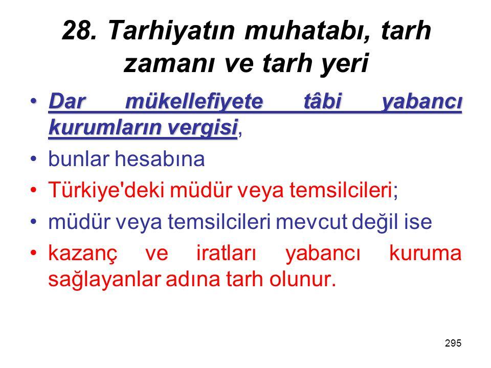 294 7 Diğer hallerde Maliye Bakanlığınca belirlenen, yerin vergi dairesine verilir.yerin vergi dairesine verilir.