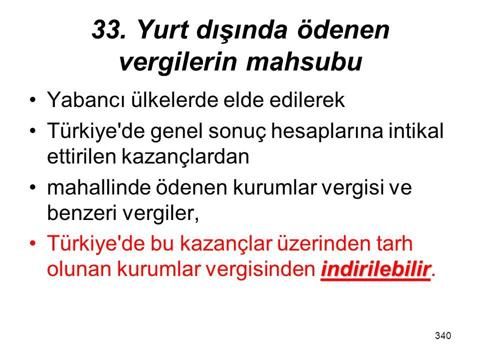 339 32/A İndirimli kurumlar vergisi Bu madde –gelir vergisi mükellefleri hakkında da uygulanır.