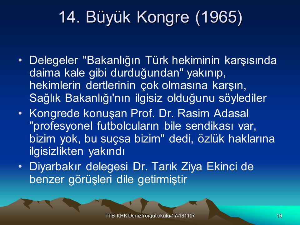 TTB KHK Denizli örgüt okulu-17-18110716 14. Büyük Kongre (1965) Delegeler