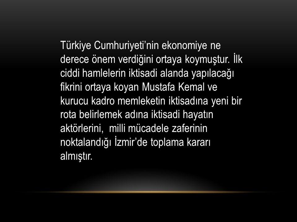 » Yeni Türkiye Devleti temellerini süngüyle değil, süngünün de dayandığı ekonomi ile kuracaktır.