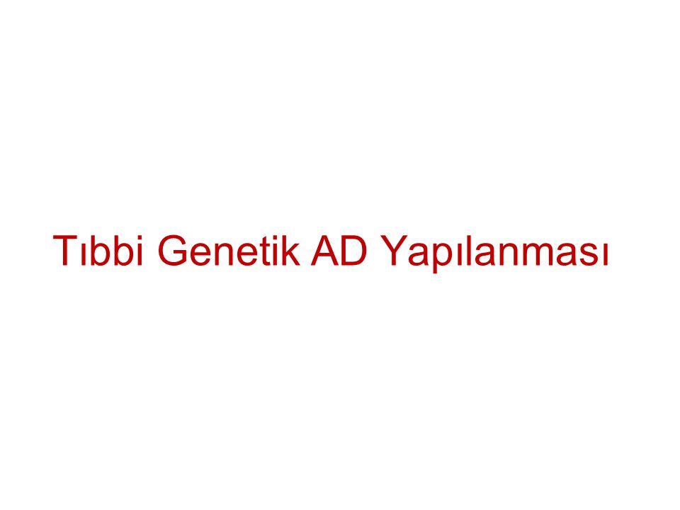 Tıbbi Genetik AD Eğitim Faaliyetleri Tıp Fakültesi Lisans; 1, 2, 3, 4, 5.