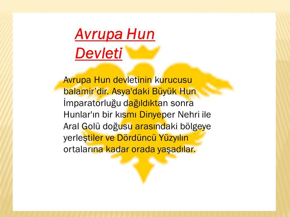 Büyük Hun Devleti M.Ö.220 yılında Hunlar tarafından kurulan ilk imparatorluktur.
