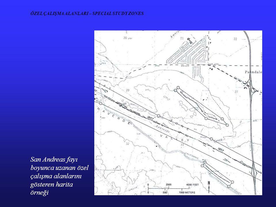 ÖZEL ÇALIŞMA ALANLARI – SPECIAL STUDY ZONES San Andreas fayı boyunca uzanan özel çalışma alanlarını gösteren harita örneği