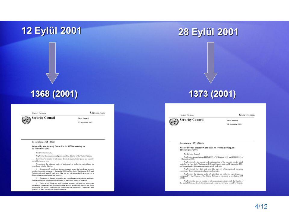 4/12 12 Eylül 2001 1368 (2001) 28 Eylül 2001 1373 (2001)