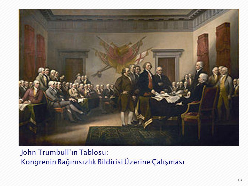 13 John Trumbull'ın Tablosu: Kongrenin Bağımsızlık Bildirisi Üzerine Çalışması 13
