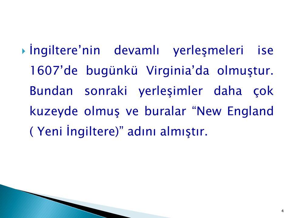 25  ABD-Osmanlı ilişkileri Akdeniz'de söz sahibi olan Cezayir Beyliği aracılığıyla kurulmuştur.