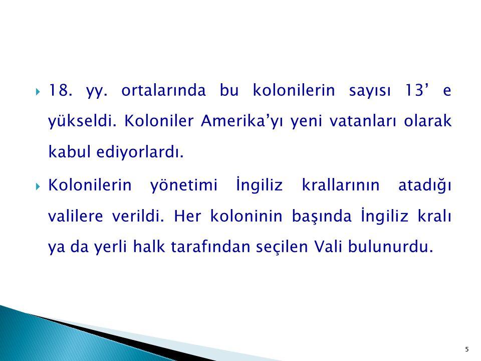 26  Amerikalıların Anadolu'yu ilk ziyaretleri ticaret temelli olmuştur.