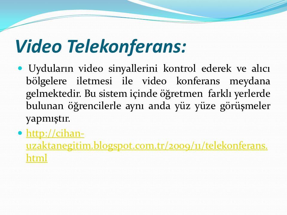 Video Telekonferans: Uyduların video sinyallerini kontrol ederek ve alıcı bölgelere iletmesi ile video konferans meydana gelmektedir. Bu sistem içinde