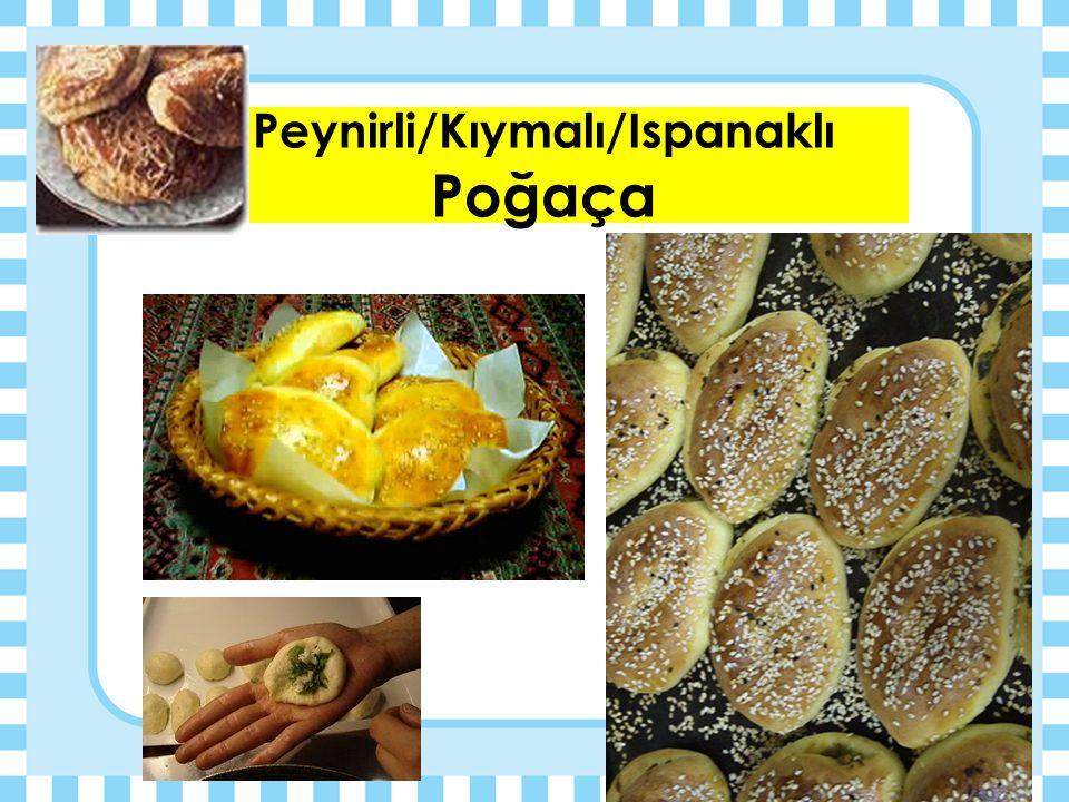 Börekler ve Poğaçalar  Su böreği  Sigara Böreği  Ispanaklı Börek  Patatesli börek  Muska böreği
