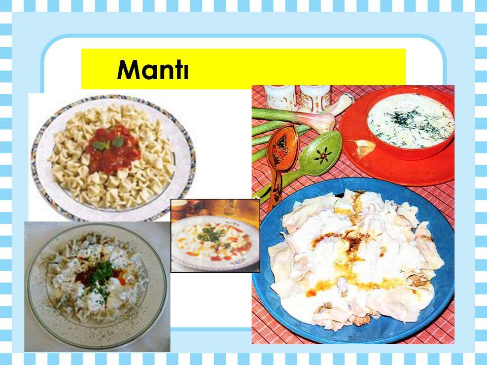 MAKARNALAR  Mantı  Ev Eriştesi  Lazanya  Spagetti Kıymalı (Bolonez soslu) Domatesli (Napoliten soslu)