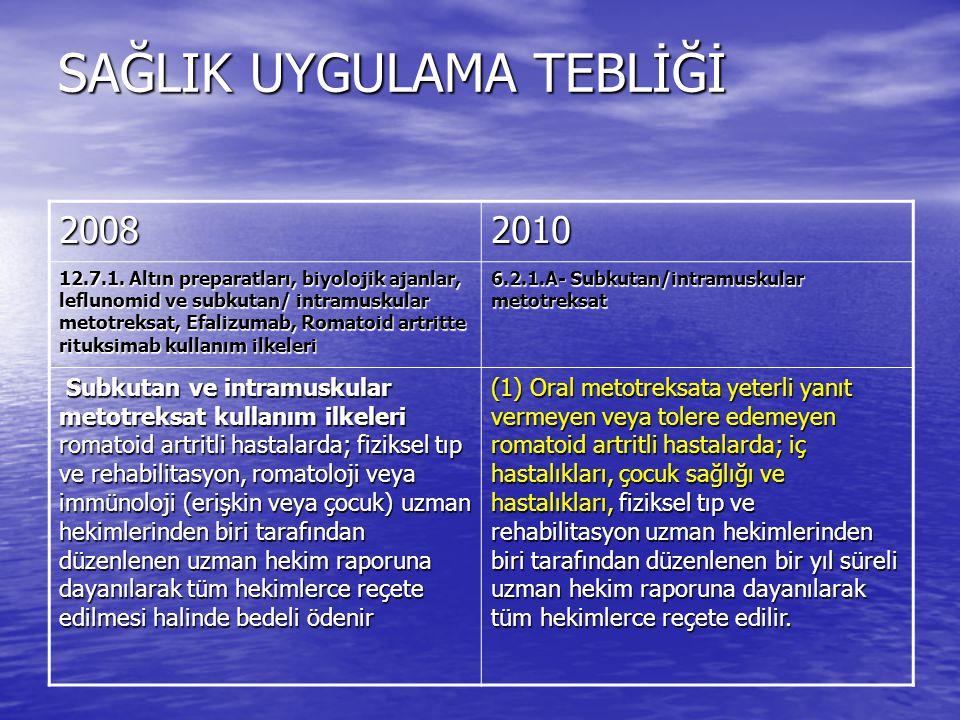 SAĞLIK UYGULAMA TEBLİĞİ 20082010 12.7.1.