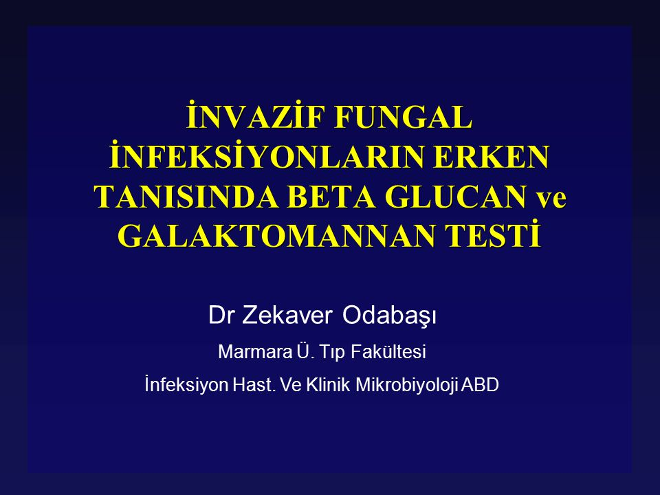 l Hastaya karaciğer biyopsisi yapılıyor l Üreme: Aspergillus fumigatus l Patoloji: invazif fungal infeksiyonla uyumlu l Hastanın tüm serum örnekleri beta glukan için test edilecek !!.