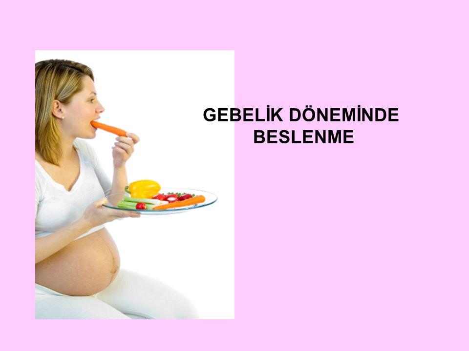 Sağlıklı bir bebeğin dünyaya gelmesi için annelerin gebelik dönemi beslenmesi konusunda bilinçlendirilmesi gerekmektedir.