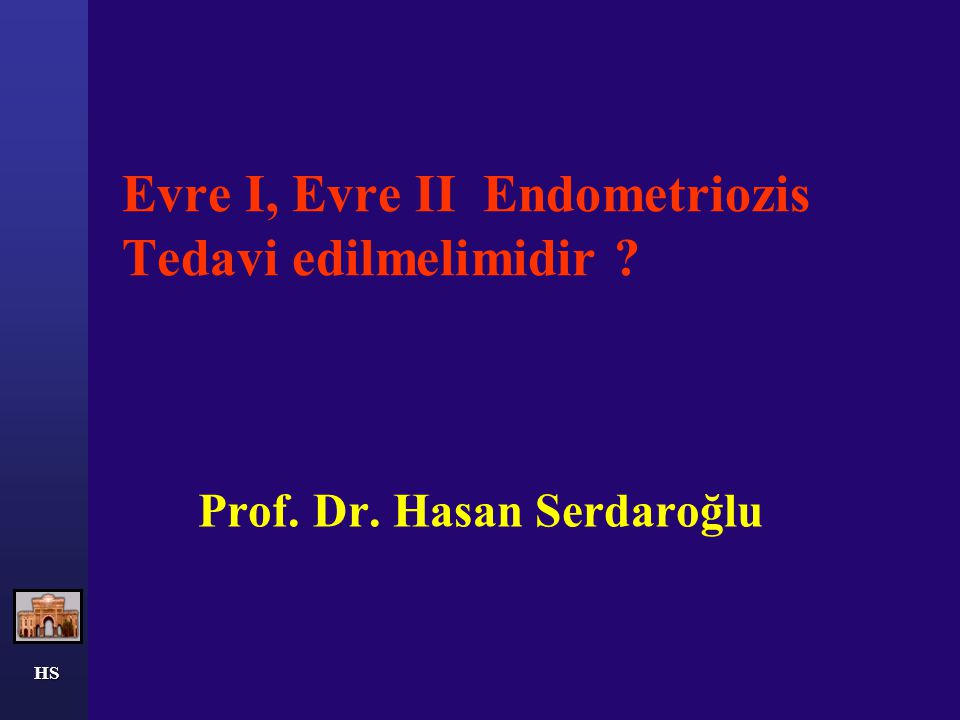 HS Endometriozisde Evreleme