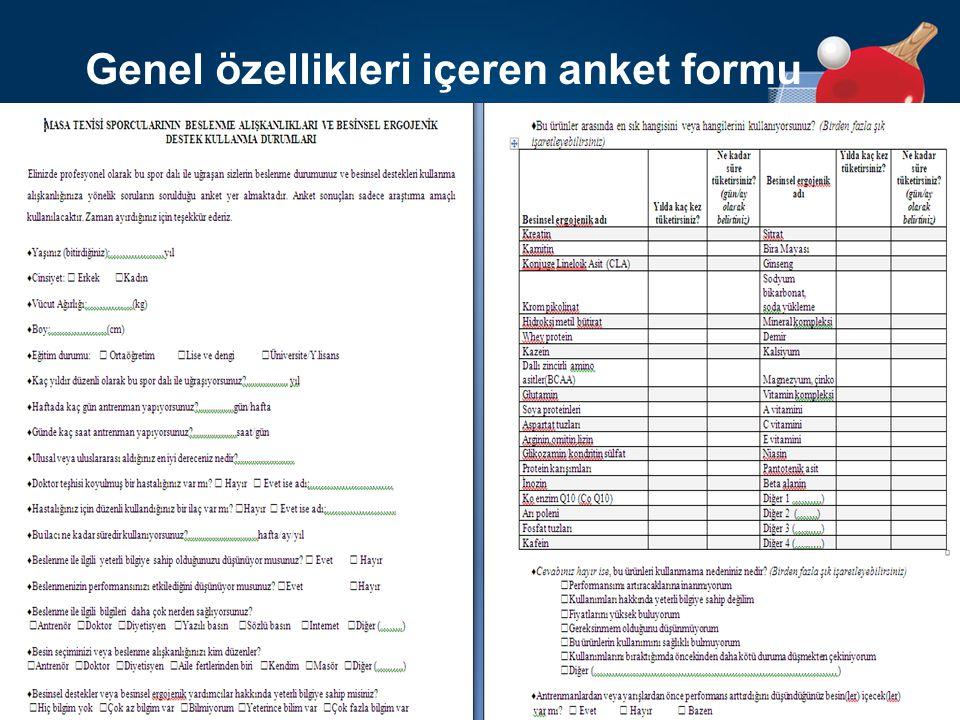 Genel özellikleri içeren anket formu