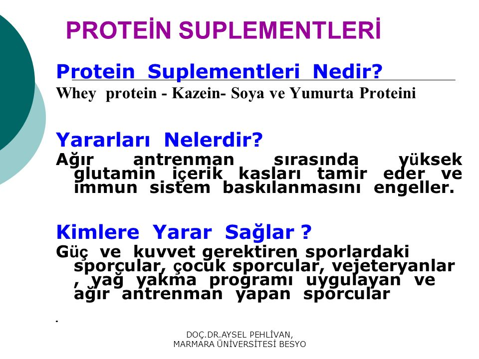 DOÇ.DR.AYSEL PEHLİVAN, MARMARA ÜNİVERSİTESİ BESYO PROTEİN SUPLEMENTLERİ Protein Suplementleri Nedir.
