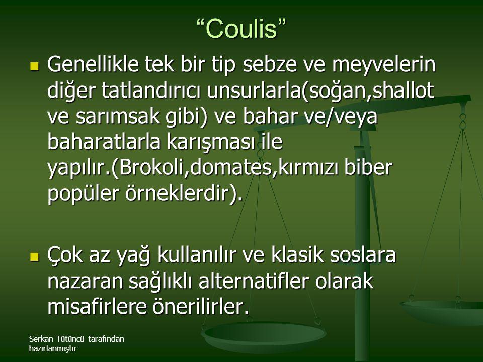 """Serkan Tütüncü tarafından hazırlanmıştır """"Coulis"""" Genellikle tek bir tip sebze ve meyvelerin diğer tatlandırıcı unsurlarla(soğan,shallot ve sarımsak g"""