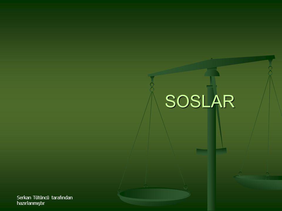 Serkan Tütüncü tarafından hazırlanmıştır SOSLAR