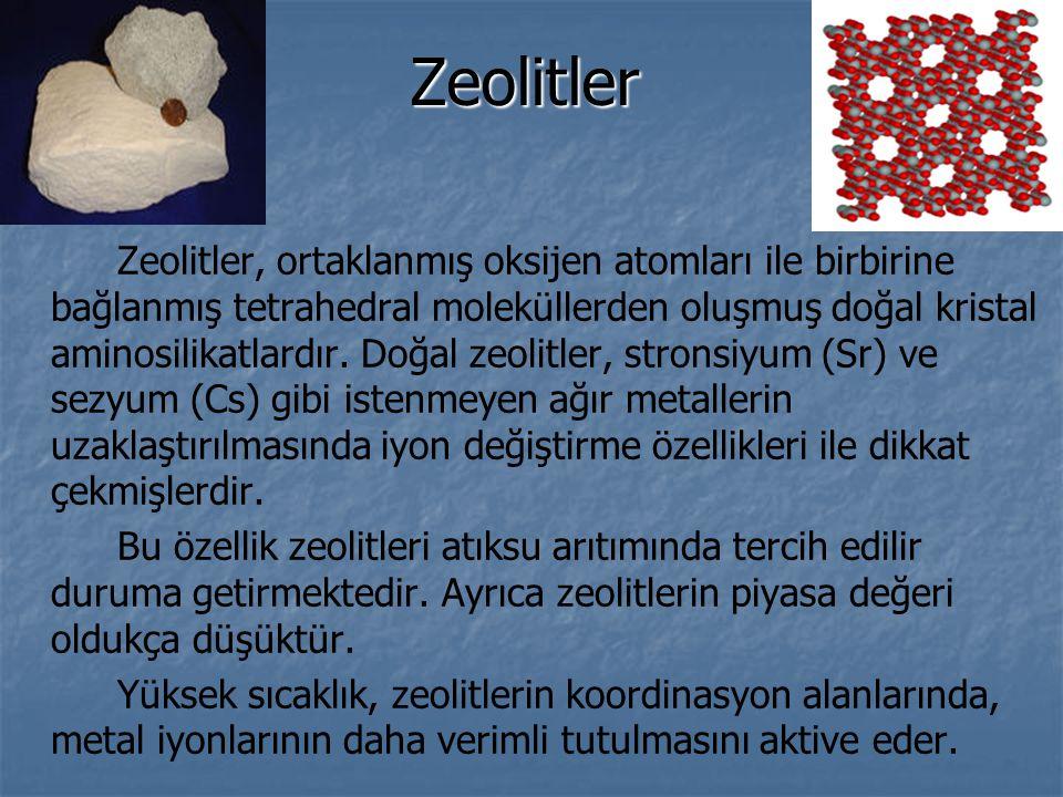 Zeolitler Zeolitler, ortaklanmış oksijen atomları ile birbirine bağlanmış tetrahedral moleküllerden oluşmuş doğal kristal aminosilikatlardır.